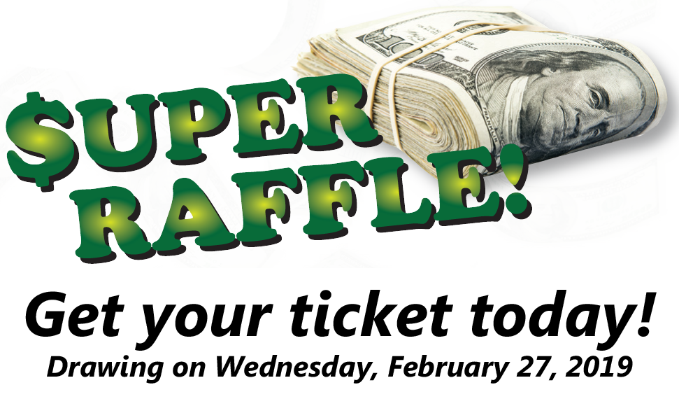 Super Raffle Tickets Now On Sale!