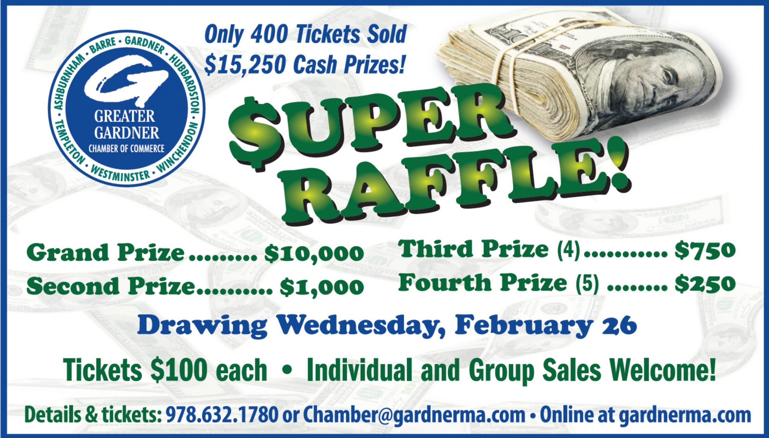 Greater Gardner Chamber of Commerce $10,000 Super Raffle